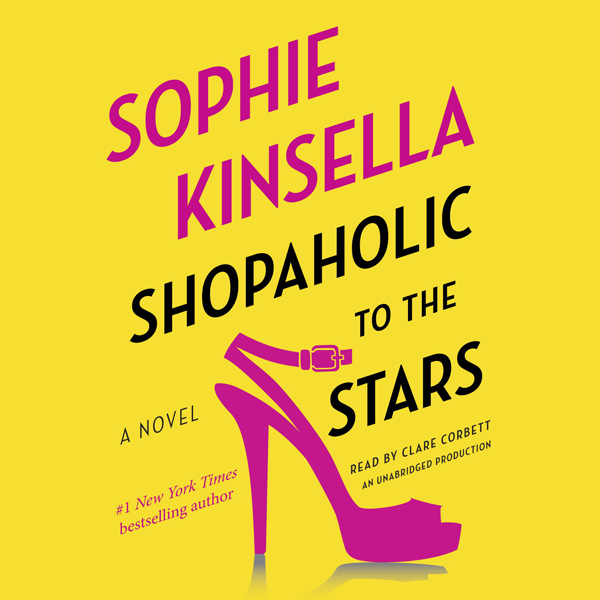 Shopaholic to the Stars: Shopaholic, Book 7 , H...