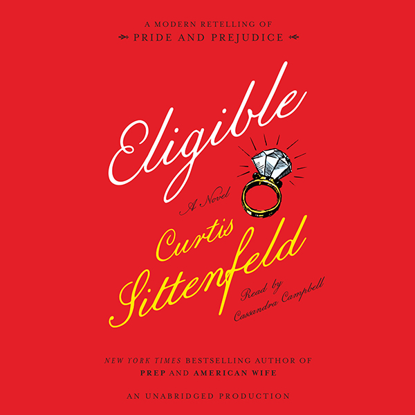 Eligible: A Modern Retelling of Pride and Preju...