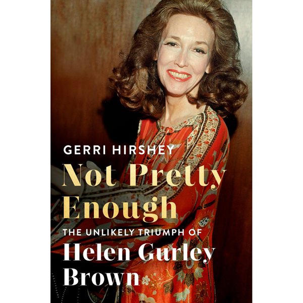 Not Pretty Enough: The Unlikely Triumph of Helen Gurley Brown , Hörbuch, Digital, 1, 1122min