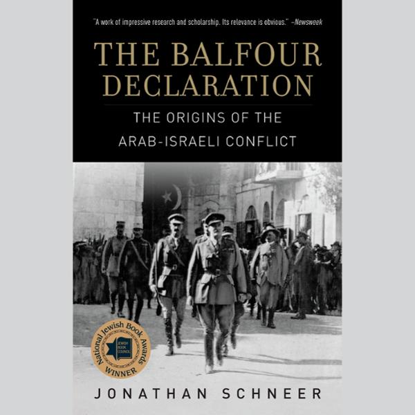 The Balfour Declaration: The Origins of the Ara...