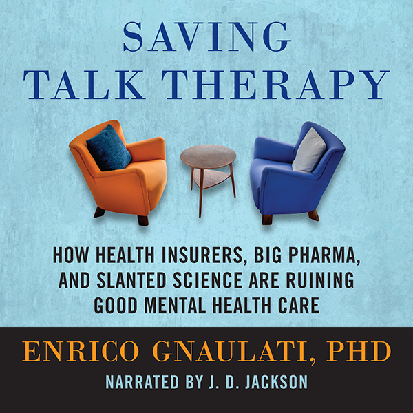 Saving Talk Therapy: How Health Insurers, Big P...