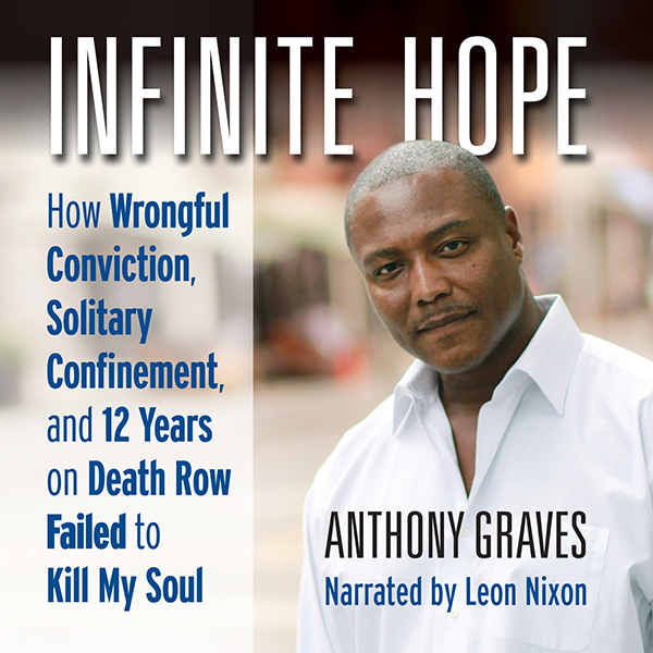 Infinite Hope: How Wrongful Conviction, Solitar...