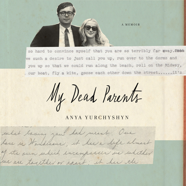 My Dead Parents: A Memoir , Hörbuch, Digital, 1, 576min