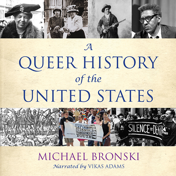 A Queer History of the United States , Hörbuch,...