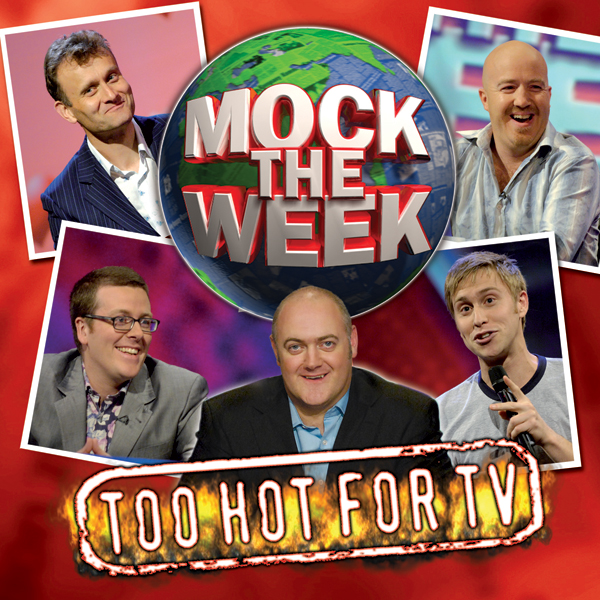 Mock the Week: Too Hot for TV 1, Hörbuch, Digit...