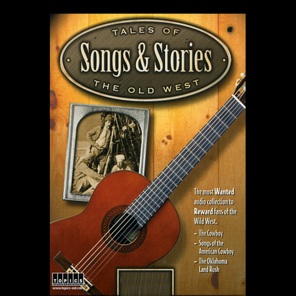 Tales of the Old West, Songs & Stories: Land Ru...