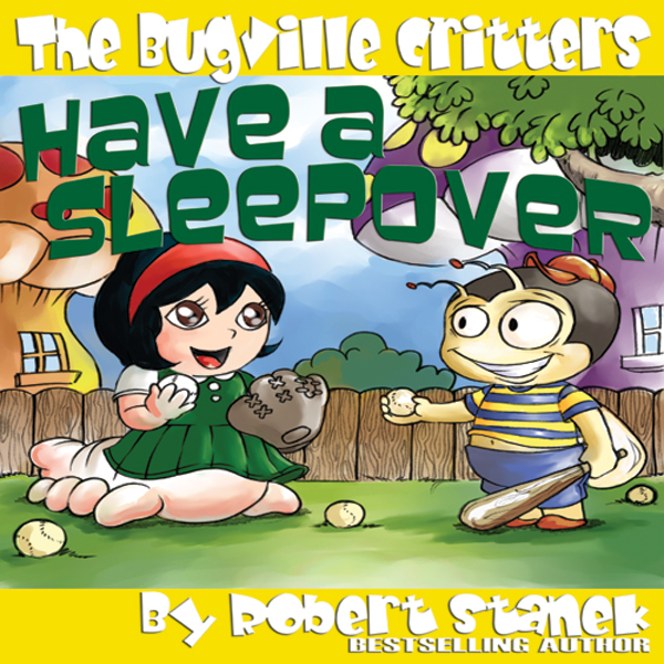 The Bugville Critters Have a Sleepover: Buster ...