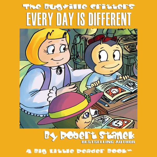 The Bugville Critters: Every Day Is Different: ...