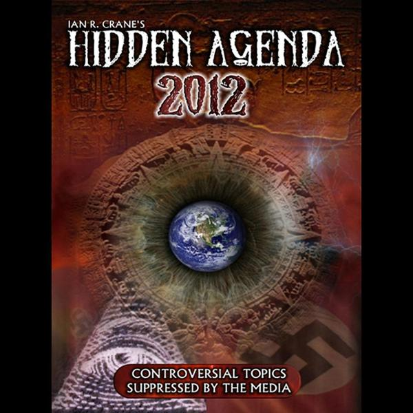 The Hidden Agenda 2012 , Hörbuch, Digital, 1, 74min