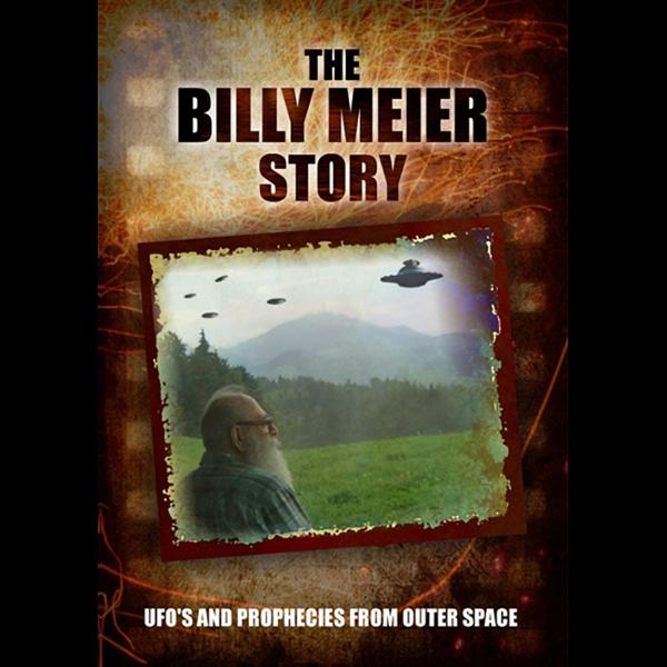 The Billy Meier Story: UFOs and the Prophecies ...