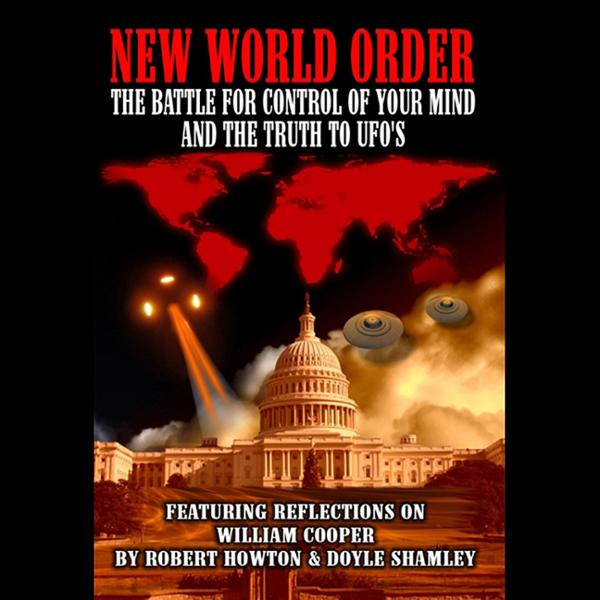 New World Order: The Battle for Your Mind and t...