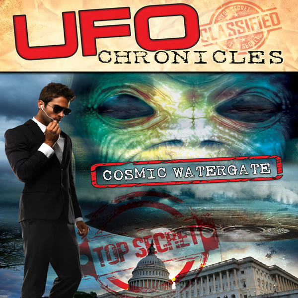 UFO Chronicles: Cosmic Watergate , Hörbuch, Dig...