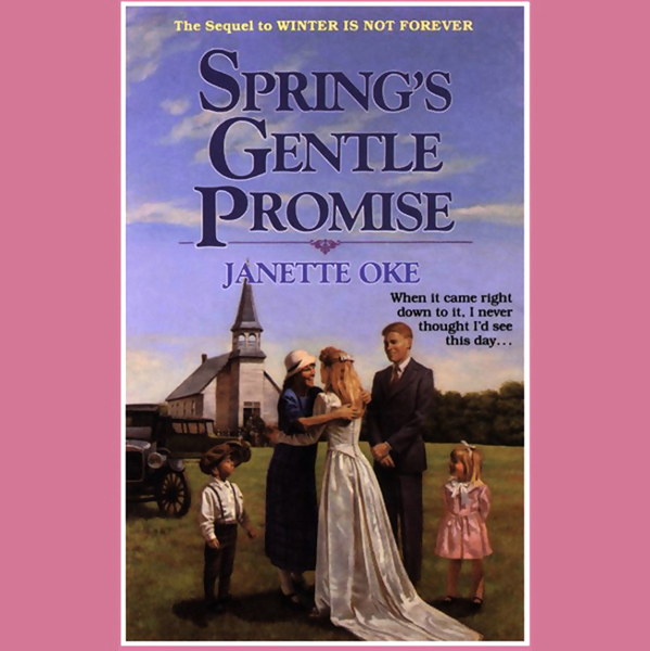 Spring´s Gentle Promise: Seasons of the Heart, Book 4 , Hörbuch, Digital, 1, 377min