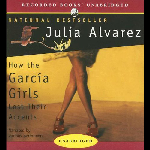 How the Garcia Girls Lost Their Accents , Hörbu...