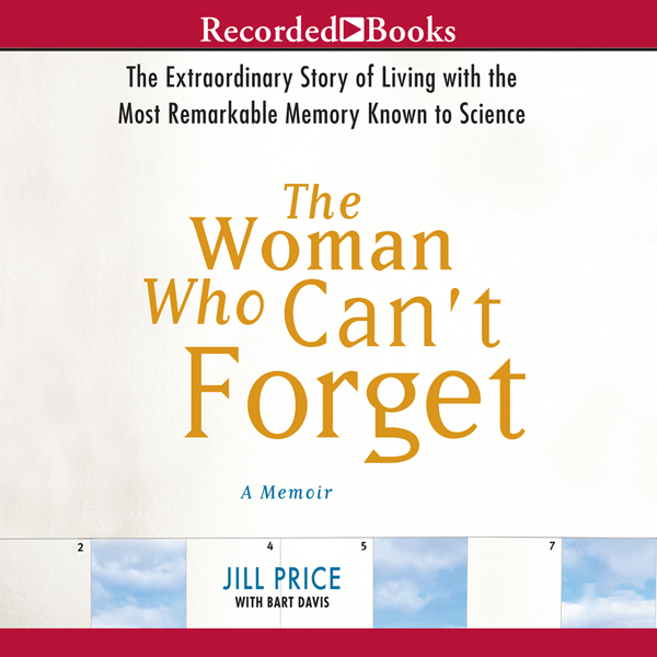 The Woman Who Can´t Forget: Living with the Mos...