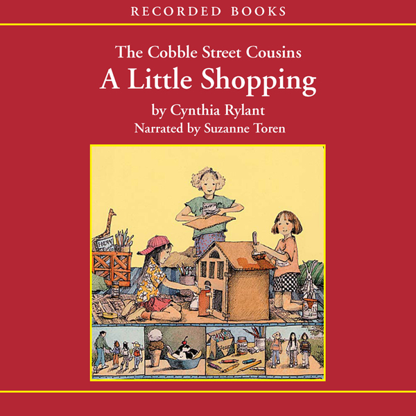 The Cobble Street Cousins: A Little Shopping , ...