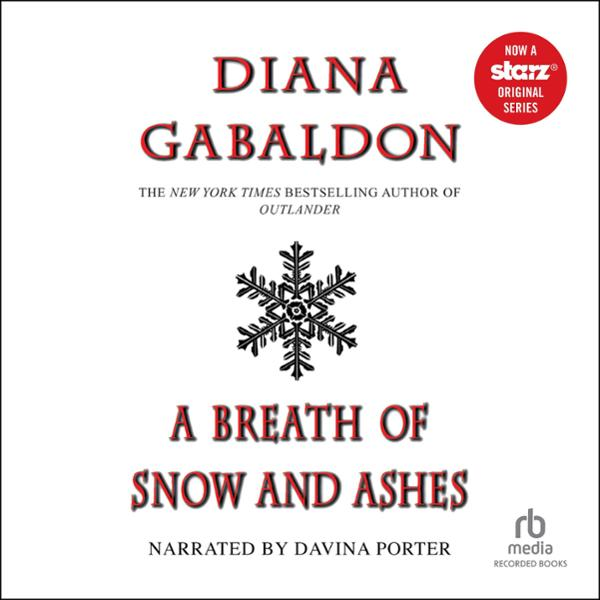 A Breath of Snow and Ashes: Outlander, Book 6 (Unabridged)
