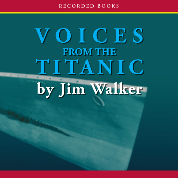 Voices From the Titanic , Hörbuch, Digital, 1, ...