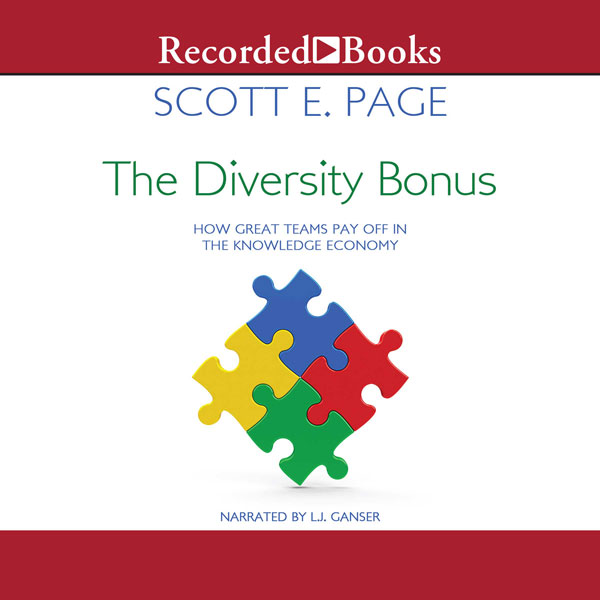 The Diversity Bonus: How Great Teams Pay Off in...