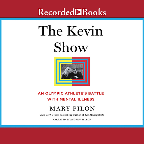 The Kevin Show: An Olympic Athlete´s Battle wit...