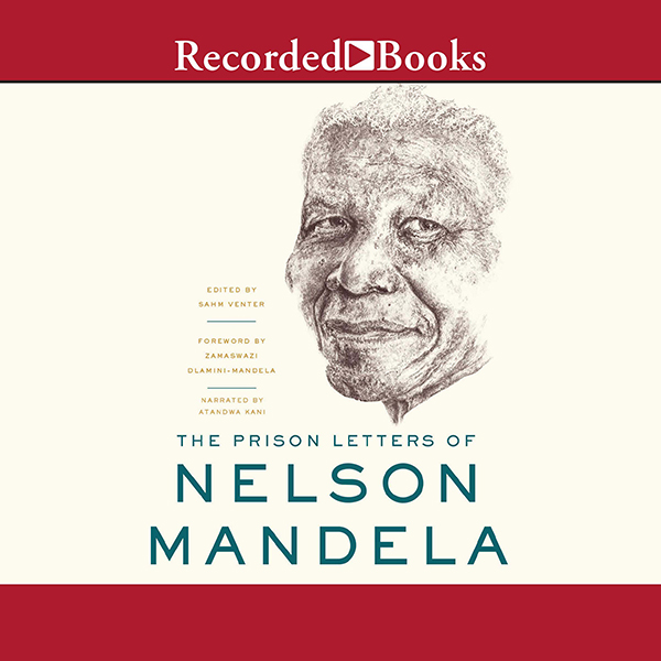 The Prison Letters of Nelson Mandela , Hörbuch,...