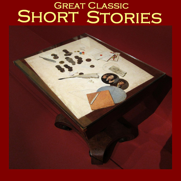 Great Classic Short Stories: From the Great Sto...