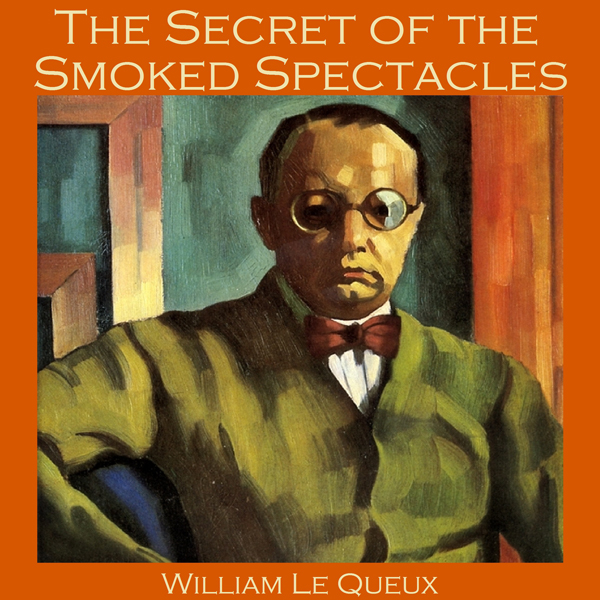 The Secret of the Smoked Spectacles , Hörbuch, ...