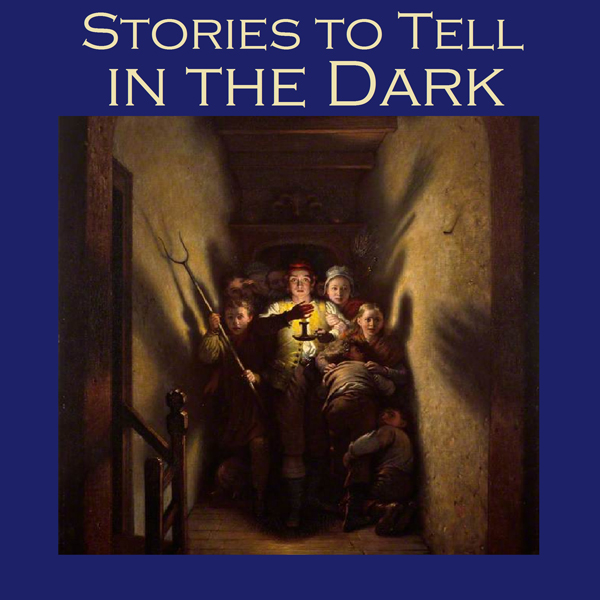 Stories to Tell in the Dark: 50 Terrifying Tale...
