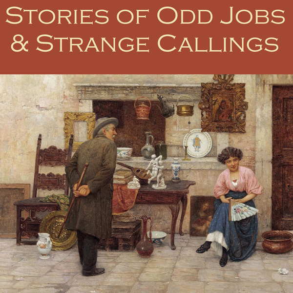 Stories of Odd Jobs and Strange Callings , Hörb...