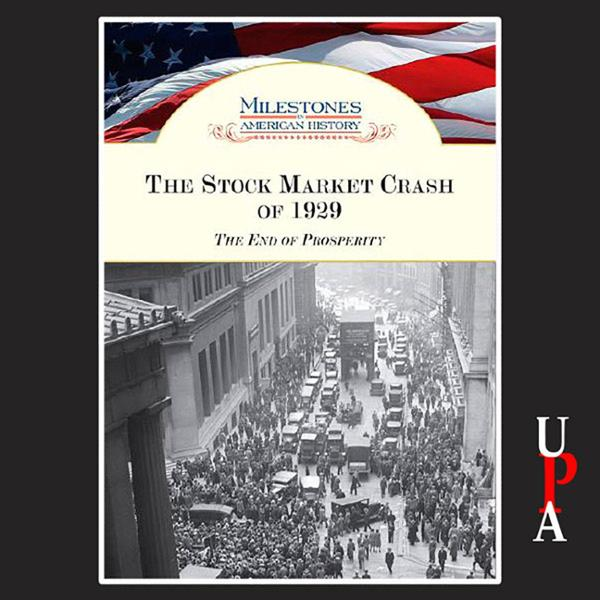 The Stock Market Crash of 1929: The End of Pros...