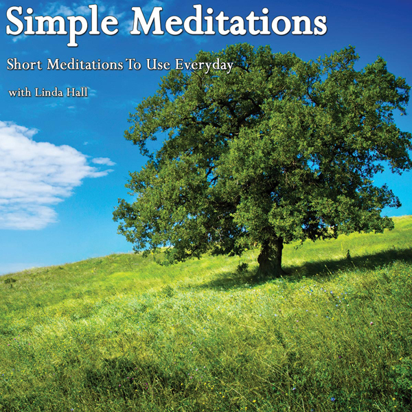 Simple Meditations: Short Meditations to Use Ev...
