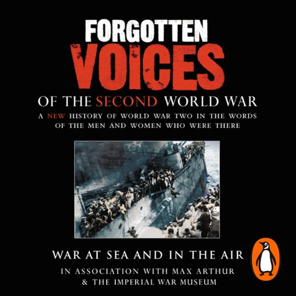 War at Sea and in the Air: Forgotten Voices of ...