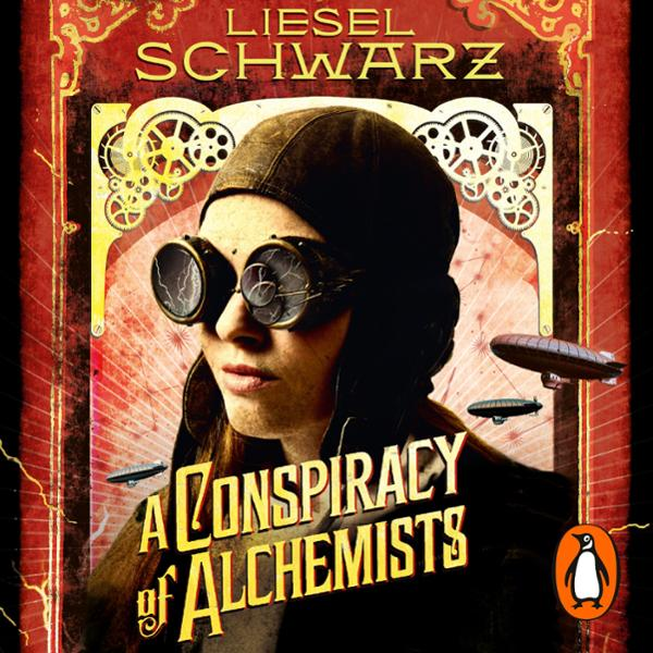 A Conspiracy of Alchemists: Chronicles of Light...