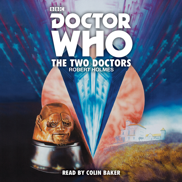 Doctor Who: The Two Doctors: A 6th Doctor novel...