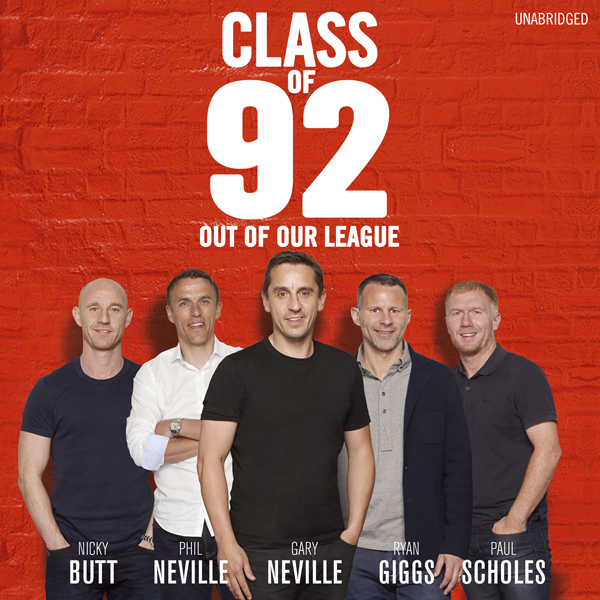 Class of 92: Out of Our League , Hörbuch, Digit...