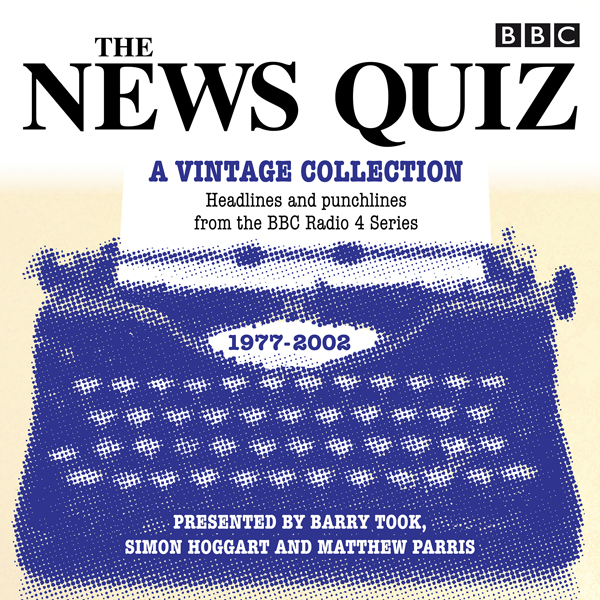 The News Quiz: A Vintage Collection: Headlines ...