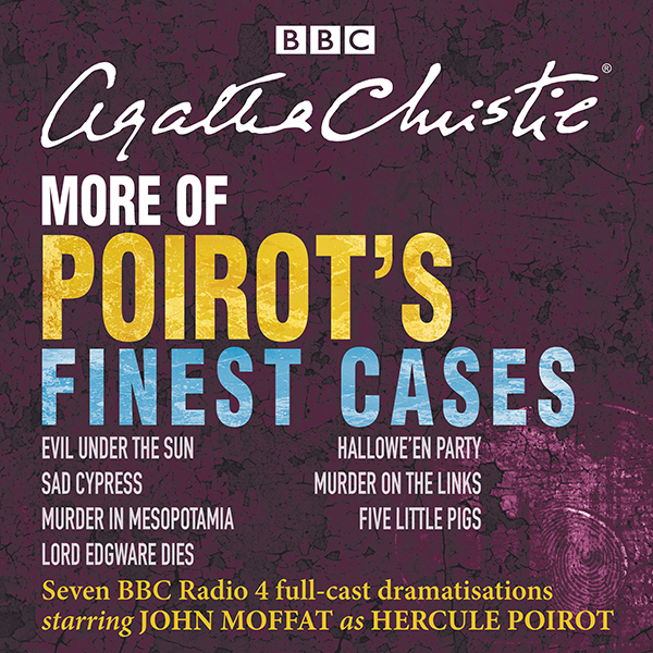 More of Poirot´s Finest Cases: Seven Full-Cast ...