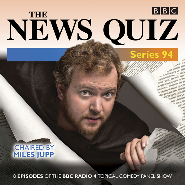 The News Quiz: Series 94: The Topical BBC Radio...