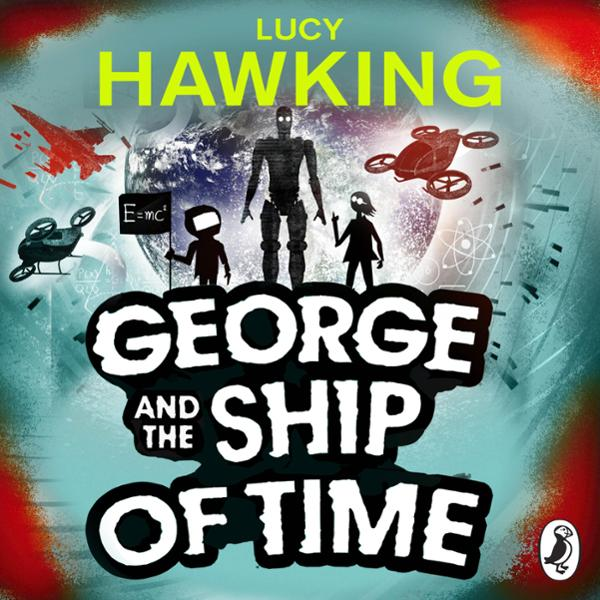 George and the Ship of Time , Hörbuch, Digital,...