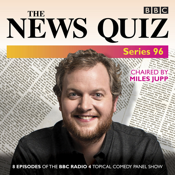 The News Quiz: Series 96: The Topical BBC Radio...