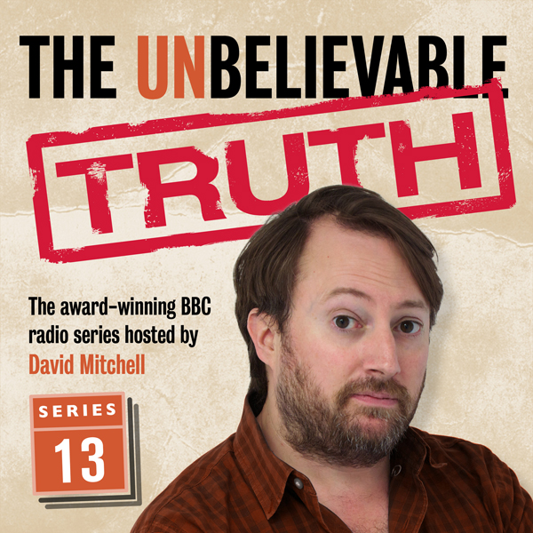 The Unbelievable Truth, Series 13, Hörbuch, Dig...