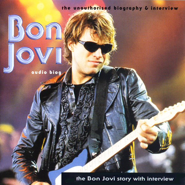 The Bon Jovi Story: A Rockview Audiobiography, ...