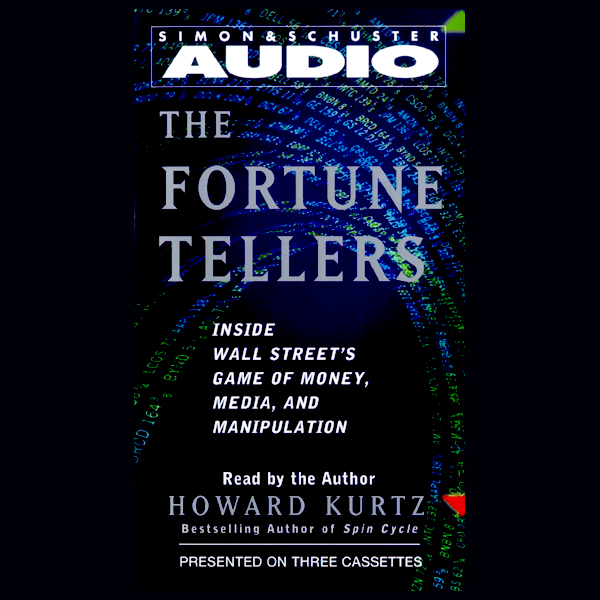 The Fortune Tellers: Inside Wall Street´s Game ...