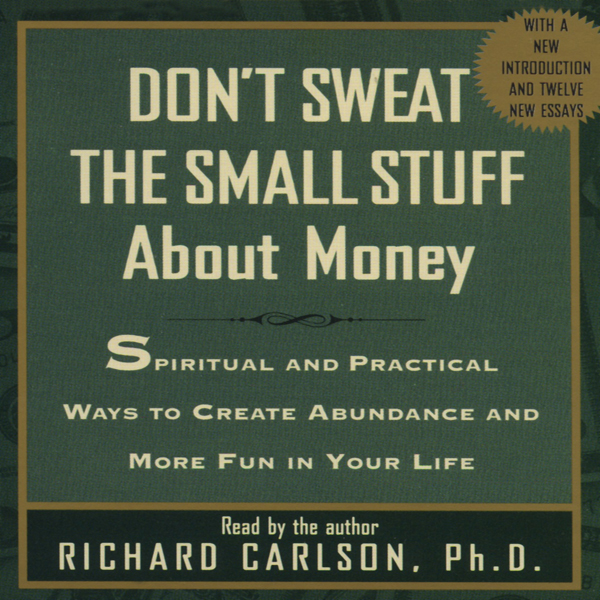 Don´t Sweat the Small Stuff About Money, Hörbuc...