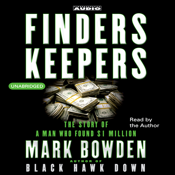 Finders Keepers: The Story of a Man Who Found $...