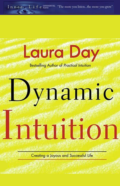 Dynamic Intuition: Creating a Joyous and Succes...