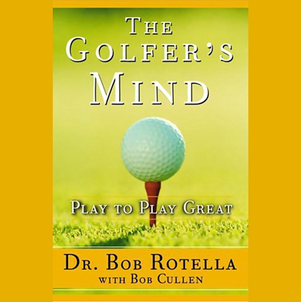 The Golfer´s Mind: Play to Play Great, Hörbuch,...