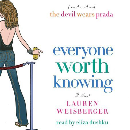 Everyone Worth Knowing: A Novel, Hörbuch, Digit...