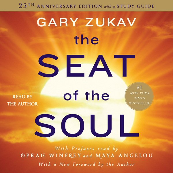 The Seat of the Soul: 25th Anniversary Edition ...