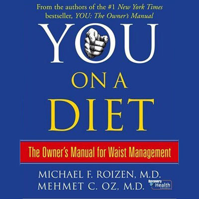 You: On a Diet: The Owner´s Manual for Waist Management, Hörbuch, Digital, 1, 276min